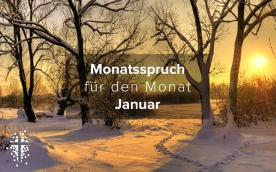 Monatsspruch für den Monat Januar 2021