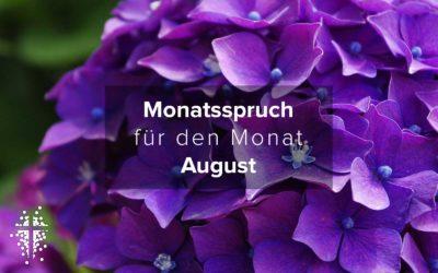 Monatsspruch für den Monat August 2021