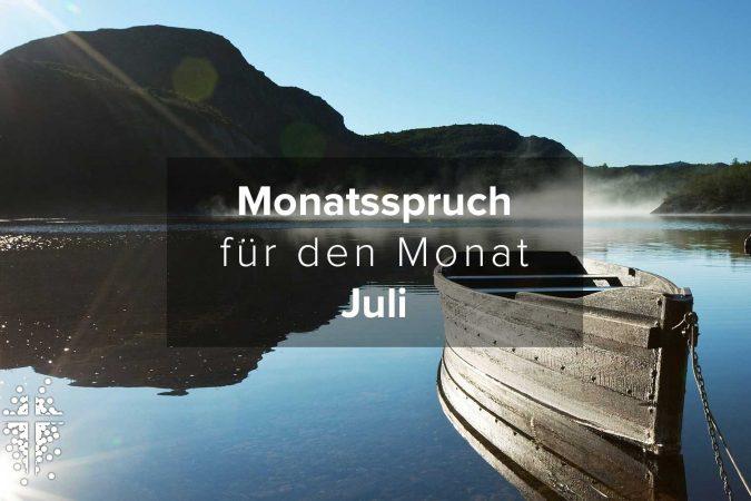 Monatsspruch für den Monat Juli 2019