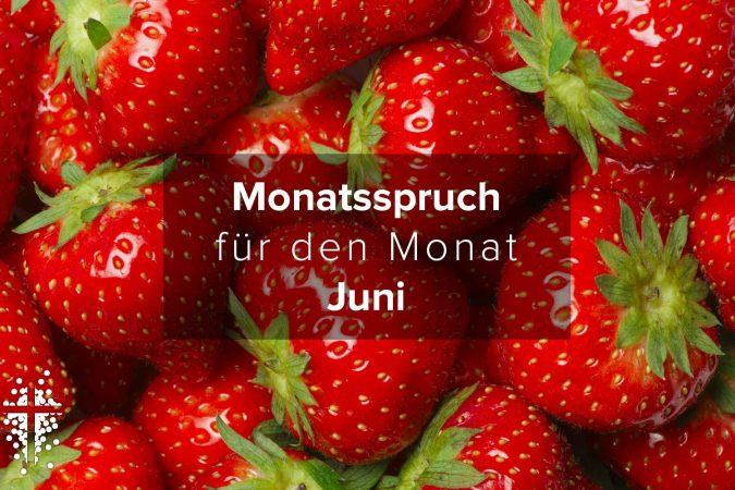 Monatsspruch für den Monat Juni 2020